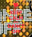 KEEP CALM AND DANCE OFF - Personalised Poster large