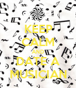 KEEP CALM AND DATE A MUSICIAN - Personalised Poster large