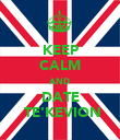KEEP CALM AND DATE  TE'KEVION - Personalised Poster large