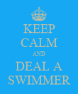 KEEP CALM AND DEAL A SWIMMER - Personalised Poster large