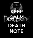 KEEP CALM AND DEATH NOTE - Personalised Poster large