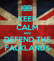KEEP CALM AND DEFEND THE FALKLANDS - Personalised Poster large