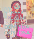 KEEP CALM AND DEMI SUA GOSTOSA - Personalised Poster large