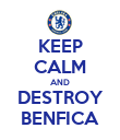 KEEP CALM AND DESTROY BENFICA - Personalised Poster large