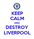 KEEP CALM AND DESTROY LIVERPOOL - Personalised Poster large