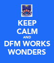 KEEP CALM AND DFM WORKS WONDERS - Personalised Large Wall Decal