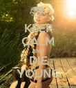 KEEP CALM AND DIE YOUNG - Personalised Poster large