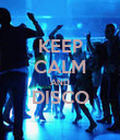 KEEP CALM AND DISCO  - Personalised Poster large