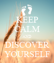KEEP CALM AND DISCOVER YOURSELF - Personalised Poster large