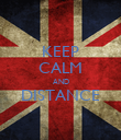 KEEP CALM AND DISTANCE  - Personalised Poster large