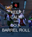 KEEP CALM AND DO A  BARREL ROLL - Personalised Poster large