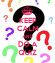 KEEP CALM AND DO A QUIZ - Personalised Poster large