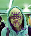KEEP CALM AND DO A  STUPID DAY - Personalised Poster large