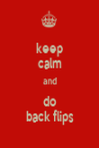 keep calm and do back flips - Personalised Poster large