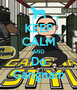 KEEP CALM AND Do Gangnam - Personalised Poster large