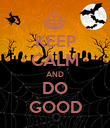 KEEP CALM AND DO GOOD - Personalised Poster large
