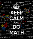KEEP CALM AND DO MATH - Personalised Poster large