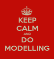 KEEP CALM AND DO MODELLING - Personalised Poster large