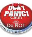 Keep Calm AND Do NOT Panic - Personalised Poster large