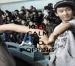 KEEP CALM AND DO POPPING - Personalised Poster large