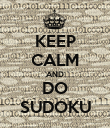 KEEP CALM AND DO SUDOKU - Personalised Poster large