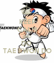 KEEP CALM AND DO  TAE KWON DO - Personalised Poster large