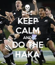 KEEP CALM AND DO THE HAKA - Personalised Poster large