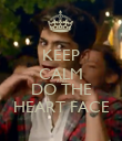 KEEP CALM AND DO THE HEART FACE - Personalised Poster large