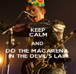 KEEP CALM AND  DO THE MACARENA  IN THE DEVIL'S LAIR - Personalised Poster large