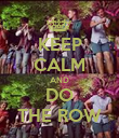 KEEP CALM AND DO THE ROW - Personalised Poster large