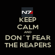 KEEP CALM AND DON´T FEAR THE REAPERS - Personalised Poster large
