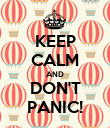 KEEP CALM AND DON'T PANIC! - Personalised Poster large
