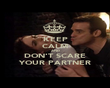 KEEP CALM AND DON'T SCARE YOUR PARTNER - Personalised Poster large