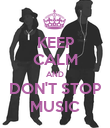 KEEP CALM AND DON'T STOP MUSIC - Personalised Poster large