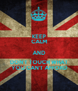KEEP CALM AND DON'T TOUCH WHAT YOU CAN'T AFFORD - Personalised Poster large