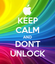 KEEP CALM AND DON'T UNLOCK - Personalised Poster large