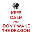 KEEP CALM AND DON'T WAKE THE DRAGON - Personalised Poster large