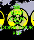 KEEP CALM AND DONN YOUR PPE - Personalised Poster large