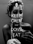 KEEP CALM AND DON'T EAT - Personalised Poster large