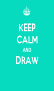 KEEP CALM AND DRAW  - Personalised Poster large