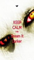 KEEP CALM AND Dream It Darker - Personalised Poster small