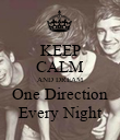 KEEP CALM AND DREAM One Direction Every Night - Personalised Poster large
