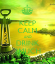 KEEP CALM AND DRINK 2MUCH - Personalised Poster large