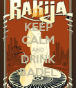 KEEP CALM AND DRINK BADEL - Personalised Poster large