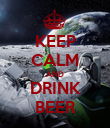 KEEP CALM AND DRINK BEER - Personalised Poster large