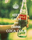 KEEP CALM AND DRINK COCA COLA - Personalised Poster large