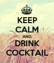 KEEP CALM AND DRINK COCKTAIL - Personalised Poster large