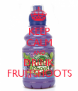 KEEP CALM AND DRINK FRUITSHOOTS - Personalised Poster large