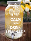 KEEP CALM AND DRINK LEMONADE - Personalised Poster large