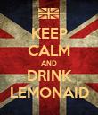 KEEP CALM AND DRINK LEMONAID - Personalised Poster large